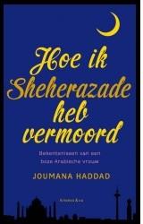 Boekomslag Hoe Ik Sheherazade heb vermoord